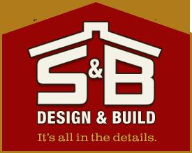 S&B Design & Build, Inc.